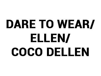 Dare To Wear/ Ellen/ Coco Dellen